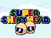 Super ShinyHead – Harde…